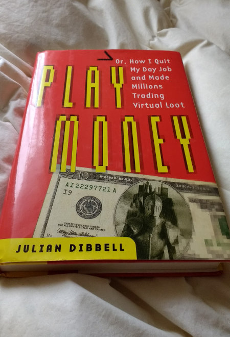 Play Money by Julian Dibbell